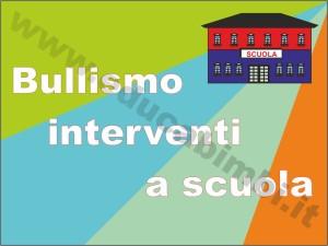 Bullismo interventi a scuola