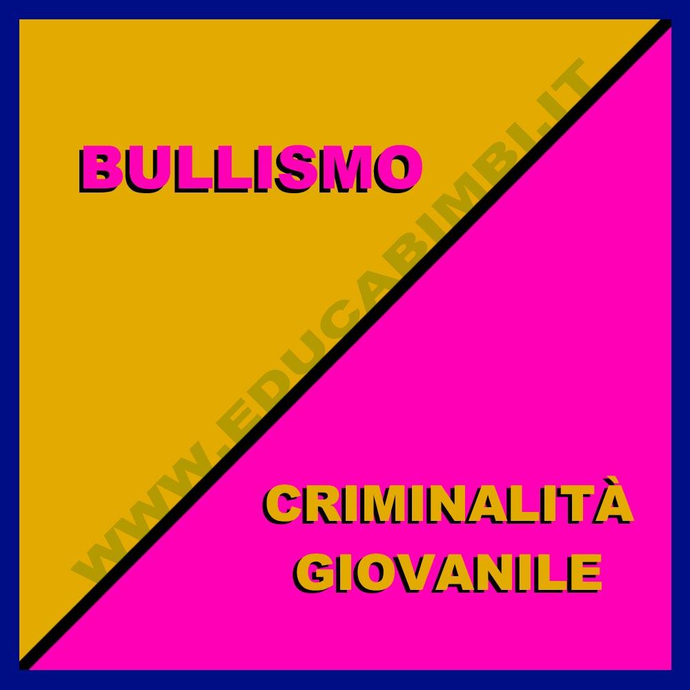 Bullismo criminalità
